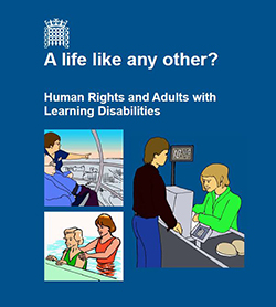 Easy Read Version of 'A Life like any other? – Human Rights and Adults with Learning Disabilities'